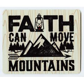Коврик для мыши 22х18см - Faith can move mountains