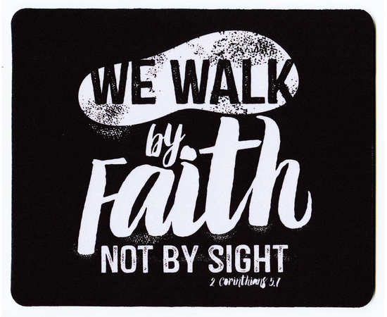 Коврик для мыши - We walk by faith